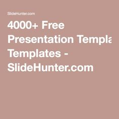 4000+ Free Presentation Templates - SlideHunter.com