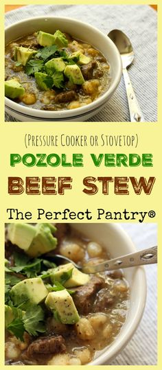 Pozole verde beef stew with hominy and mild or spicy green salsa, easy in the pressure cooker or on the stove.