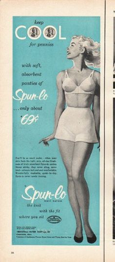 """1953 SPUN-LO KNIT RAYON vintage magazine advertisement """"keep cool"""" ~ keep COOL for pennies with soft, absorbent panties of Spun-lo ... only about 69 cents - You'll be so much cooler ... when your skin feels the light, airy, all-day freshness of ..."""