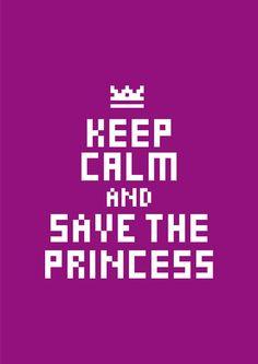 Google Image Result for http://technabob.com/blog/wp-content/uploads/2010/09/keep-calm-and-save-the-princess-poster.jpg
