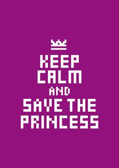Save the princess.