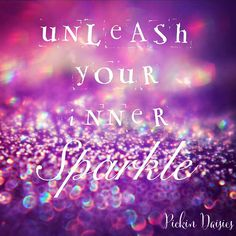 Unleash your inner sparkle! We all have the potential for greatness Glitter Girl, Sparkles Glitter, Positive Words, Positive Vibes, Sparkle Quotes, Bling Quotes, Quotes To Live By, Me Quotes, Diva Quotes