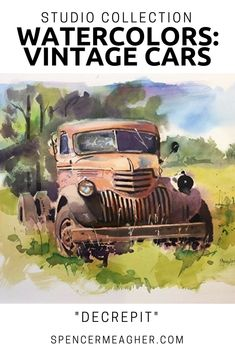 Original watercolor painting of a rusty old pick up truck in a field. Plein air and studio artist, Spencer Meagher, has a large collection of paintings in oil, acrylic and watercolor featuring classic, vintage and antique vehicles. Prints on Fine Art America.