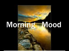 Classical Music - Morning Mood (Grieg) - YouTube