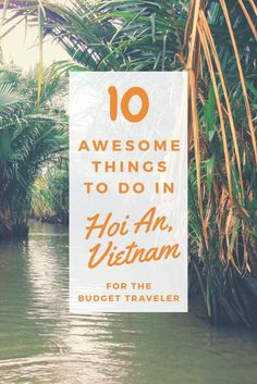 Hoi An is the most beautiful town of Vietnam and probably the most romantic one of whole SE Asia. We've listed 10 things to do in Hoi An. Hoi An, Visit Vietnam, Hanoi Vietnam, Danang Vietnam, Laos, Vietnam Travel Guide, Asia Travel, Vietnam Destinations, Stuff To Do