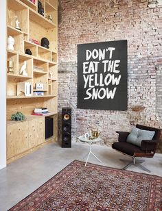 'Don't eat the yellow snow' quote by IXXI. The perfect typography wall decoration for your interior. Painted Interior Doors, Interior Paint Colors, Small Space Interior Design, Apartment Interior Design, Interior Architecture, Interior And Exterior, Licht Box, Modern Wall Decor, Cool Walls