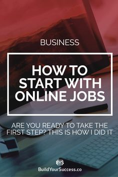 Do you want to work from the comfort of your home, but don't know where to start? I tell you my experience in how to start with Online Jobs.