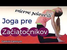 JOGA pre Začiatočníkov | Mierne Pokorčilí - YouTube