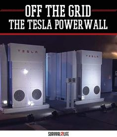 Alternative energy is the solution for preppers wanting to go off-grid. Use the Tesla Powerwall to store the solar energy for consumption and survival.