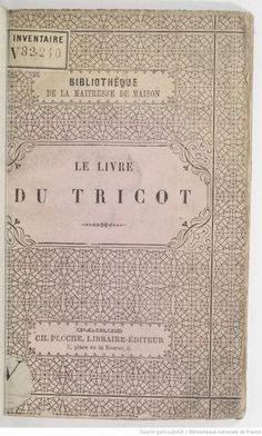 Le livre du tricot / par Mme Rouget de Lisle -- 1852 -- livre