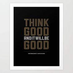 Think Good And It Will Be Good. Art Print by Yossi Belkin - $25.00