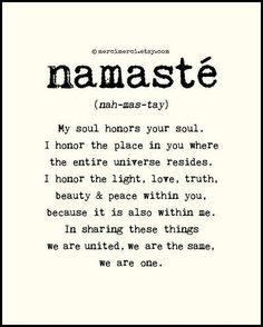 Namaste is a traditional Indian greeting.