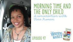 YMB #47 Morning Time and the Only Child: A Conversation with Tina Roman via @hspambarnhill