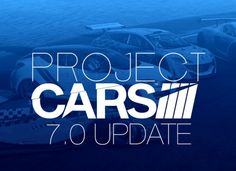 Project Cars 7.0 Update
