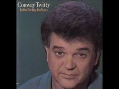 If I Didn't Love You ~ Conway Twitty - YouTube