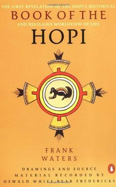 Book of the Hopi by Frank Waters. $10.88. Publisher: Penguin Books (June 30, 1977). Author: Frank Waters. Reading level: Ages 18 and up