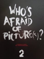 Who's afraid of picture(s)? 2 - A Cent Mètres du Centre du Monde