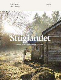 Stuglandet : en guide till fria övernattningar (inbunden)