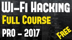 #15 - Wi-Fi Hacking    Complete PRO Course    2017     Watch NOW for FREE