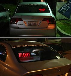 """This rear window text display is being marketed to geeks to """"kill with kindness"""" road-ragers. I'll bet the first thing someone who buys this does is find a way to change the message. Kill With Kindness, Aggressive Driving, Distracted Driving, Speed Bump, U Turn, Nerd, Road Rage, Life Memes, Inventions"""
