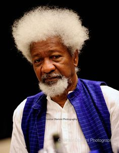 Wole Soyinka is a nobel laureate winner. He is a proffessor and has some words credited to him in the english language.