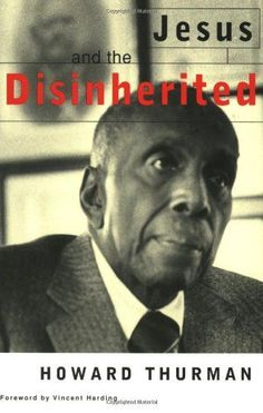 Buy Jesus And The Disinherited by Howard Thurman at Mighty Ape NZ. In this classic theological treatise, the acclaimed theologian and religious leader Howard Thurman demonstrates how the gospel may be read. Howard Thurman, Books To Read, My Books, Book Annotation, Thing 1, 12th Book, Free Reading, Oppression, Book Lists