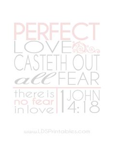 How has your faith in Christ's perfect love helped to cast out your fears?- click on the download link under the image- save as!