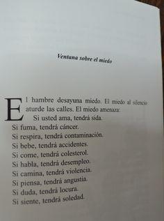 Ventana Sobre el Miedo del maestro Eduardo Galeano.
