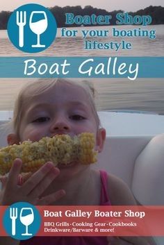 Some of the best products for your boat galley - from BBQs to cooking gear & cookbooks to some cool drinkware & barware products. Find it at Boater Life Online   Boat Galley Shop