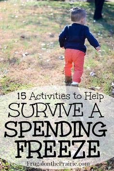 Is your family budget on a spending freeze? Maybe you want to save for something special or need to pay off a debt. Either way, putting your spending on hold can be hard. Use these FREE activities to help pass the time!