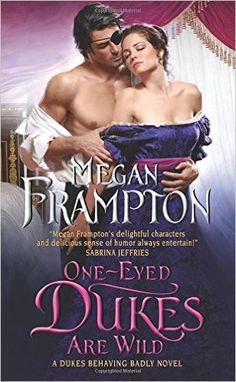 Book Review: One-Eyed Dukes are Wild by Megan Frampton