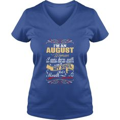 Im An August Woman T-Shirts  #gift #ideas #Popular #Everything #Videos #Shop #Animals #pets #Architecture #Art #Cars #motorcycles #Celebrities #DIY #crafts #Design #Education #Entertainment #Food #drink #Gardening #Geek #Hair #beauty #Health #fitness #History #Holidays #events #Home decor #Humor #Illustrations #posters #Kids #parenting #Men #Outdoors #Photography #Products #Quotes #Science #nature #Sports #Tattoos #Technology #Travel #Weddings #Women