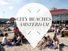 You no longer have to leave the big city for a day at the beach. Check out these city beaches in Amsterdam to enjoy the sun, and a drink!