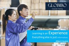Globibo Corporate Training - Learning is an Experience.  Everything else is just information.