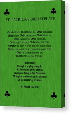 Patrick's Breastplate Canvas Print / Canvas Art by Marlin and Laura Hum Christ In Me, Think Of Me, Got Print, Stretched Canvas Prints, Canvas Material, Amazing Photography, Fine Art America, Bible Verses, Quotations