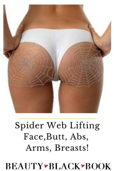 Check out this crazy Spiderweb Lift! It's supposed to work on your arms, face, knees, thighs, and abs too!   spider web lifting, spider web butt lift, skincare, healthy and youthful skin