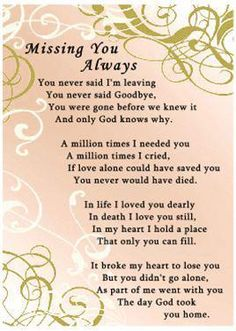 MISSING YOU ALWAYS.