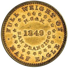 1849 Gold coin minted in San Francisco, California, USA. G & N' is 'Norris Greg Norris' Rare Coins, Us Coins, Coin Display, Coin Worth, American Coins, Gold And Silver Coins, Bullion Coins, Old Money, Antique Coins