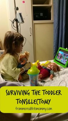 From Meredith to Mommy: Surviving the Toddler Tonsillectomy