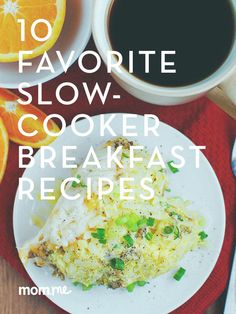10 Favorite Slow-Cooker Breakfast Recipes: Try any of these delicious and fast ways to help prepare a healthy stat to your day!