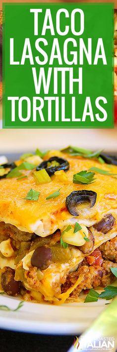 Taco Lasagna with Tortillas + Video Mexican Lasagna Recipes, Mexican Dishes, My Favorite Food, Favorite Recipes, Taco Lasagna, The Slow Roasted Italian, Tacos, Pasta, Easy Casserole Recipes