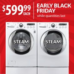 """This LG Steam Laundry pair can wash a small load in 15 minutes. So when you spill your """"cooking wine"""" all over your Thanksgiving outfit, no one will be the wiser. Don't wait till Nov. 29. Warners' Stellian's Black Friday starts...NOW! Models: WM2650HWA/DLEX2650W gas extra."""
