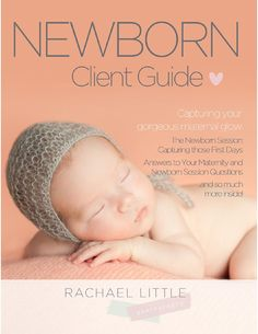 Maternity & Newborn Guide  My guide to all things newborn and maternity photography. Includes what to expect, pricing information and helpful tips on getting the most out of your session with Rachael Little Photography.