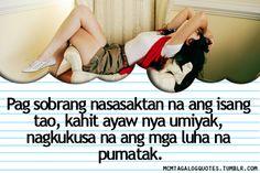 Visit mcmtagalogquotes.tumblr.com for more tagalog quotes and love quotes tagalog  tagalog quotes:Pag sobrang nasasaktan na ang isang tao, kahit ayaw nya umiyak, nagkukusa na ang mga luha na pumatak.    You might also like:    - Hindi ibig sabihin na pag iniwan mo siya, hindi ka na…  - Minsan kasi masyado tayo nag iisip pero we feel too little. Love Quotes, Emo Quotes, Tagalog Qoutes, Love Life, My Love, Hugot, Microbiology, Feelings, Sayings