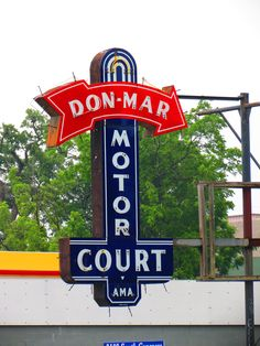 Don Mar Motel: demolished. All that remains is the sign. On SoCo.