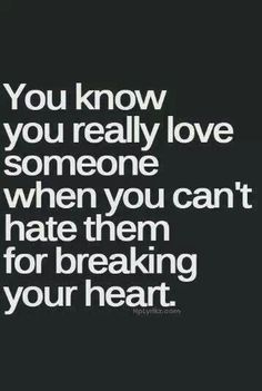 True No Matter What If That Person Really Loves You They