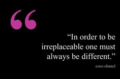 """""""In order to be irreplaceable one must always be different."""" - Coco Chanel NOW- just go find your job a t FirstJob.com for your entry-level jobs and internships.www.firstjob.com #firstjob #careers #recruiters #jobs  #joblistings #jobtips #interview  #Jobhunter #jobhunting  #humanresources #hr #staffing  #grads #internships #entrylevel #career #employment"""