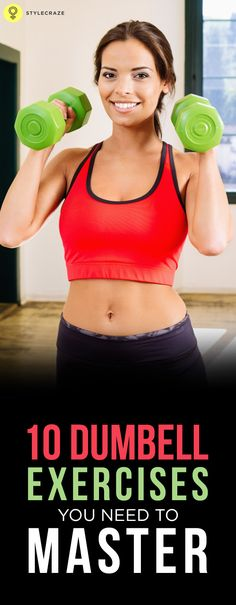 Dumbbell exercises are strengthening exercises & improve the muscle strength. Here are 10 best exercises given with their benefits and way of practice.