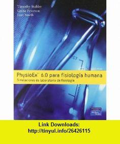 Physioex 6.0 para Fisiologia Humana Simulaciones de Laboratorio de Fisiologia (9788478290789) Timothy Stabler , ISBN-10: 8478290788  , ISBN-13: 978-8478290789 ,  , tutorials , pdf , ebook , torrent , downloads , rapidshare , filesonic , hotfile , megaupload , fileserve