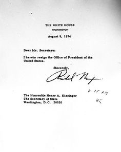 40 years ago... A look back at Watergate ... Nixon's letter of resignation to Secretary of State Henry A. Kissinger. Read more here... http://www.washingtonpost.com/watergate